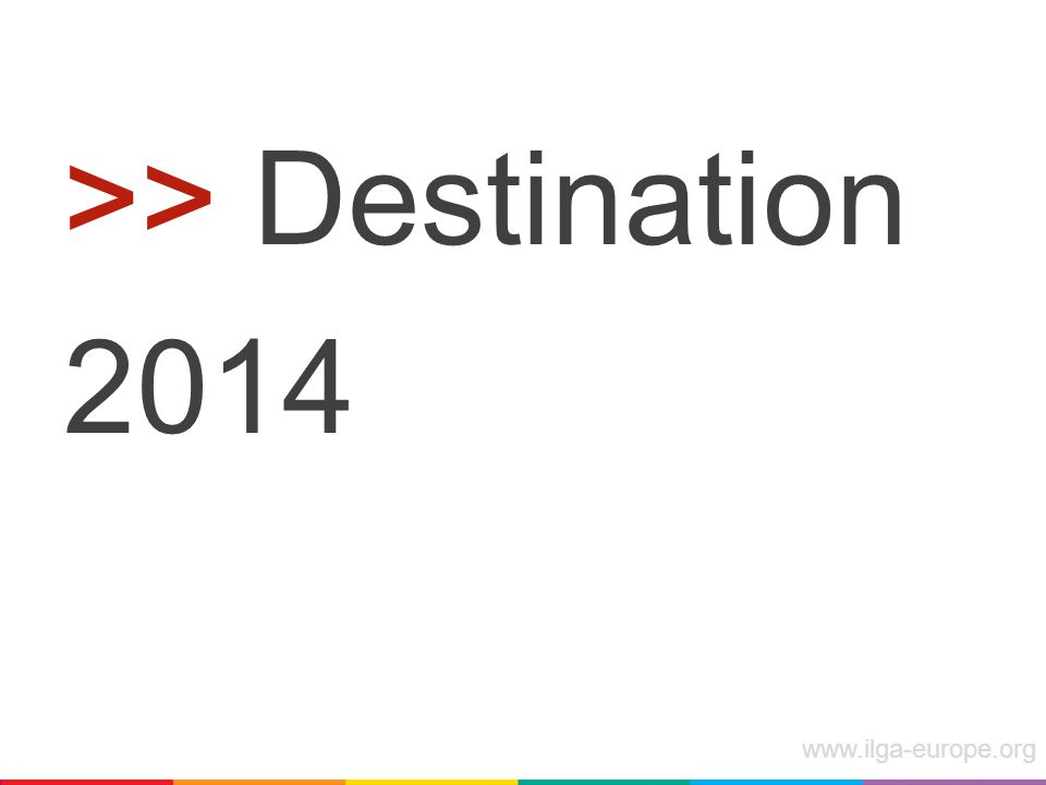 >> Destination 2014