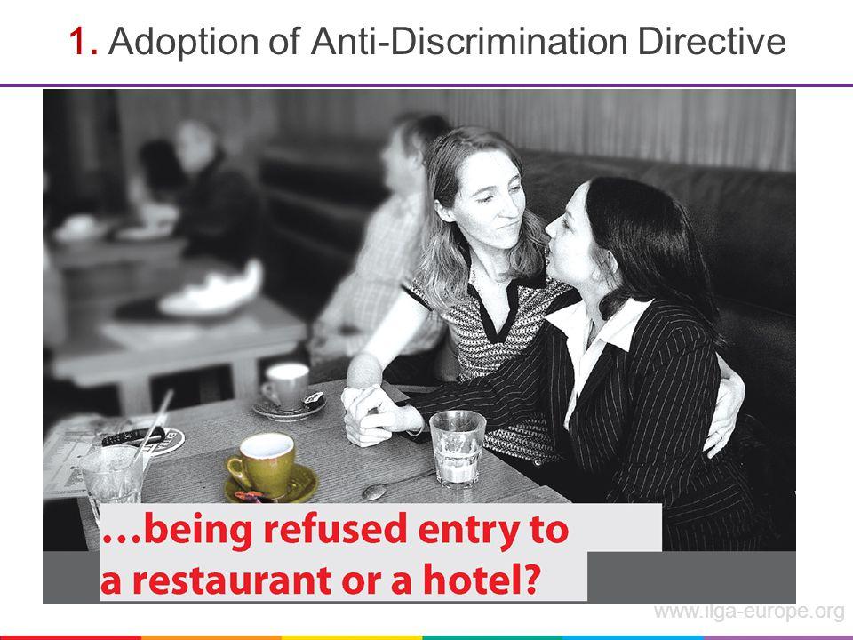 www.ilga-europe.org 1. Adoption of Anti-Discrimination Directive
