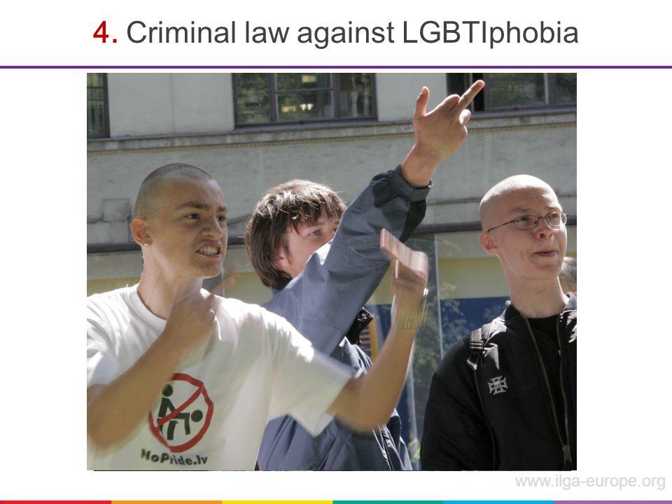 www.ilga-europe.org 4. Criminal law against LGBTIphobia