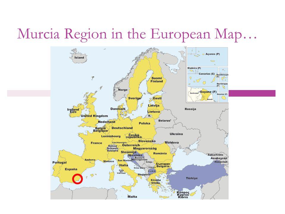 Murcia Region in numbers…  Region Population in 2008: 1.426.109  Gender distribution: 722.999 male 703.110 female  Capital city: Murcia city  Murcia City population:430.571