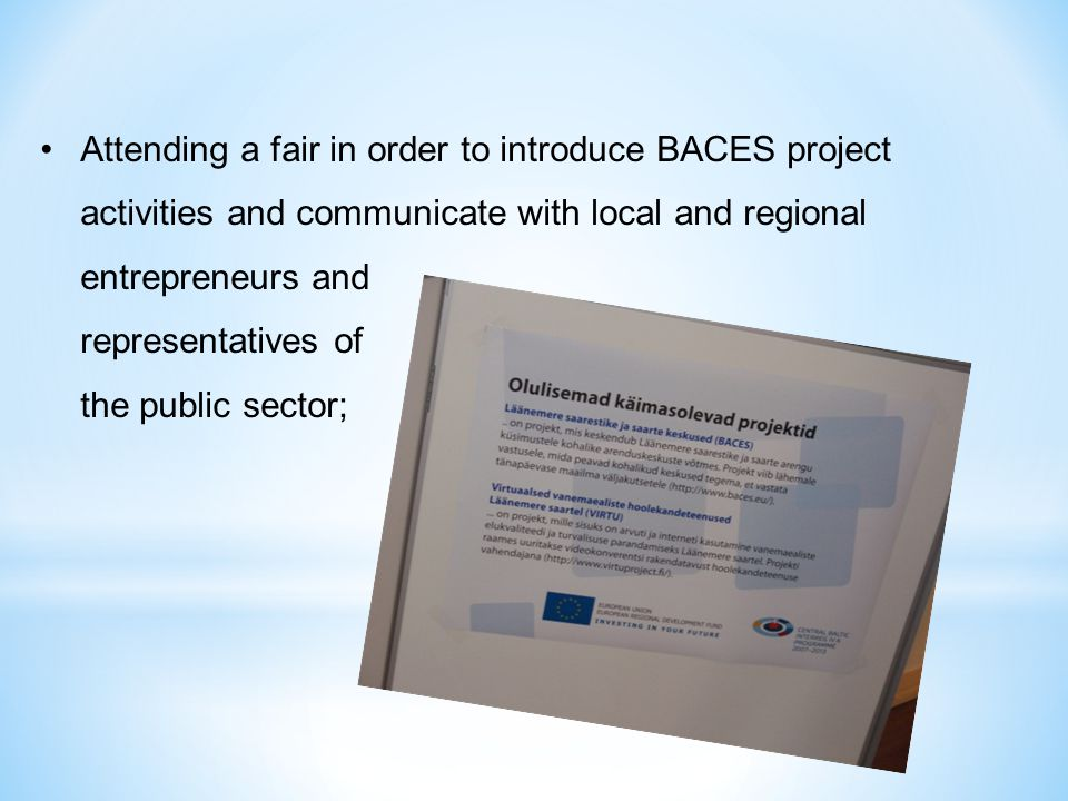 Attending a fair in order to introduce BACES project activities and communicate with local and regional entrepreneurs and representatives of the publi