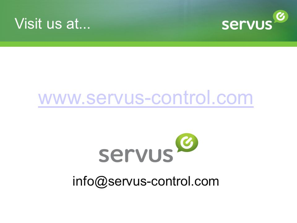 Visit us at... www.servus-control.com info@servus-control.com