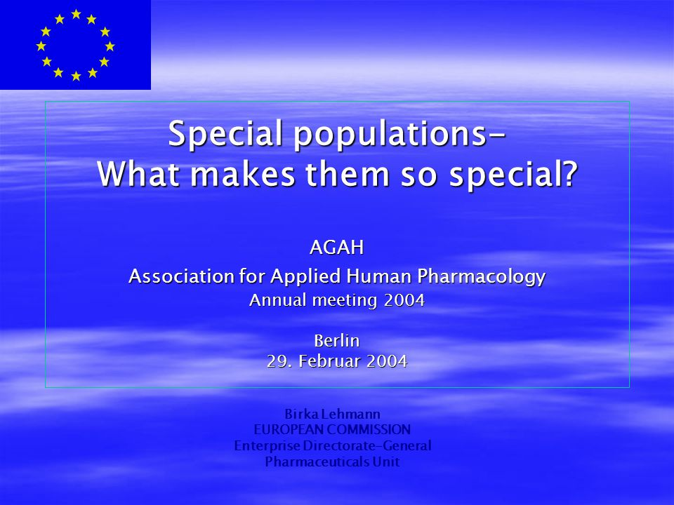 Special populations- What makes them so special.