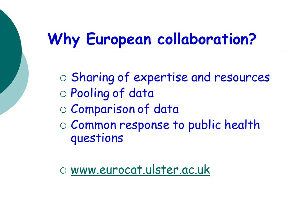 Why European collaboration.