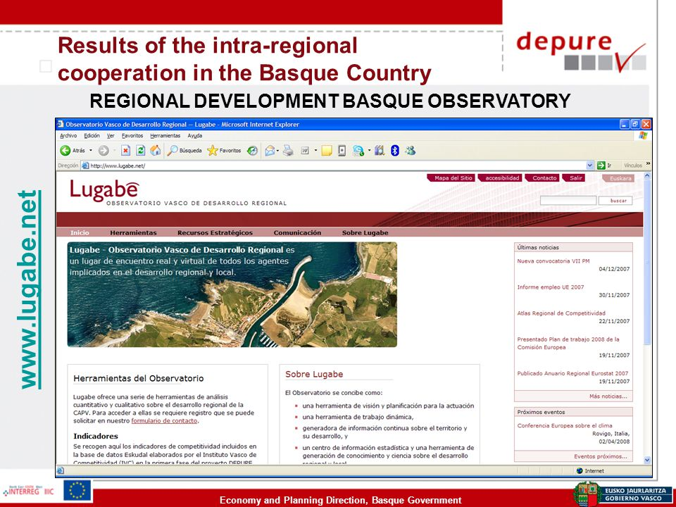 Economy and Planning Direction, Basque Government www.lugabe.net Results of the intra-regional cooperation in the Basque Country REGIONAL DEVELOPMENT BASQUE OBSERVATORY
