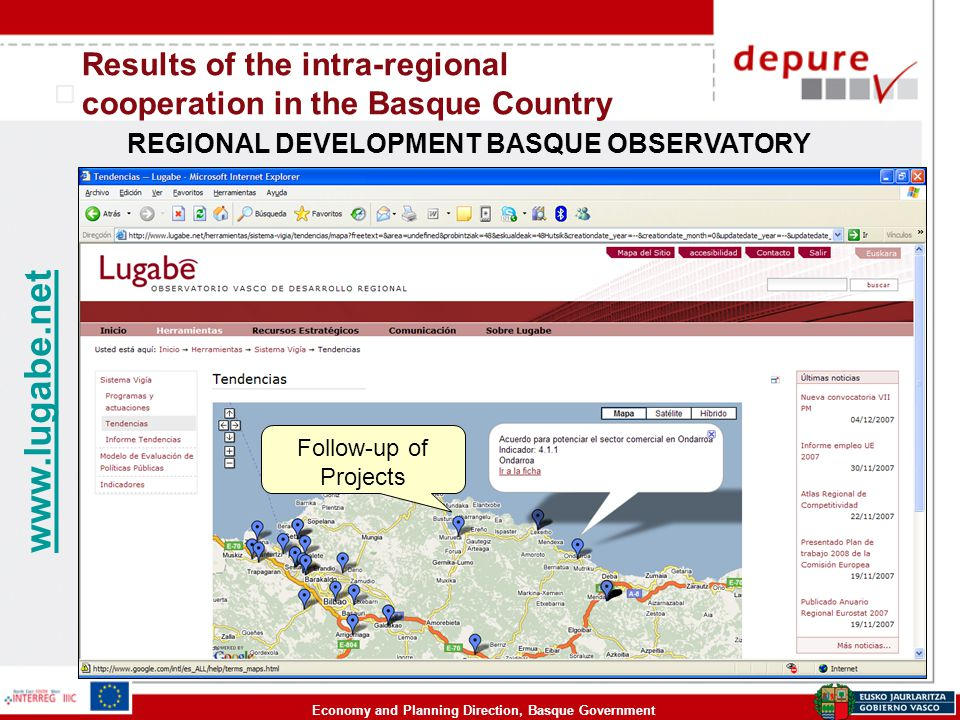 Economy and Planning Direction, Basque Government Results of the intra-regional cooperation in the Basque Country REGIONAL DEVELOPMENT BASQUE OBSERVATORY www.lugabe.net Follow-up of Projects