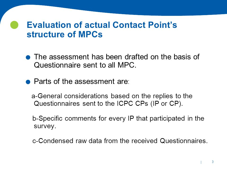 | 34 Evaluation of actual Contact Point's structure of MPCs Thanks you For further information: http://www.miraproject.eu/ marilena.rossano@cnr.it