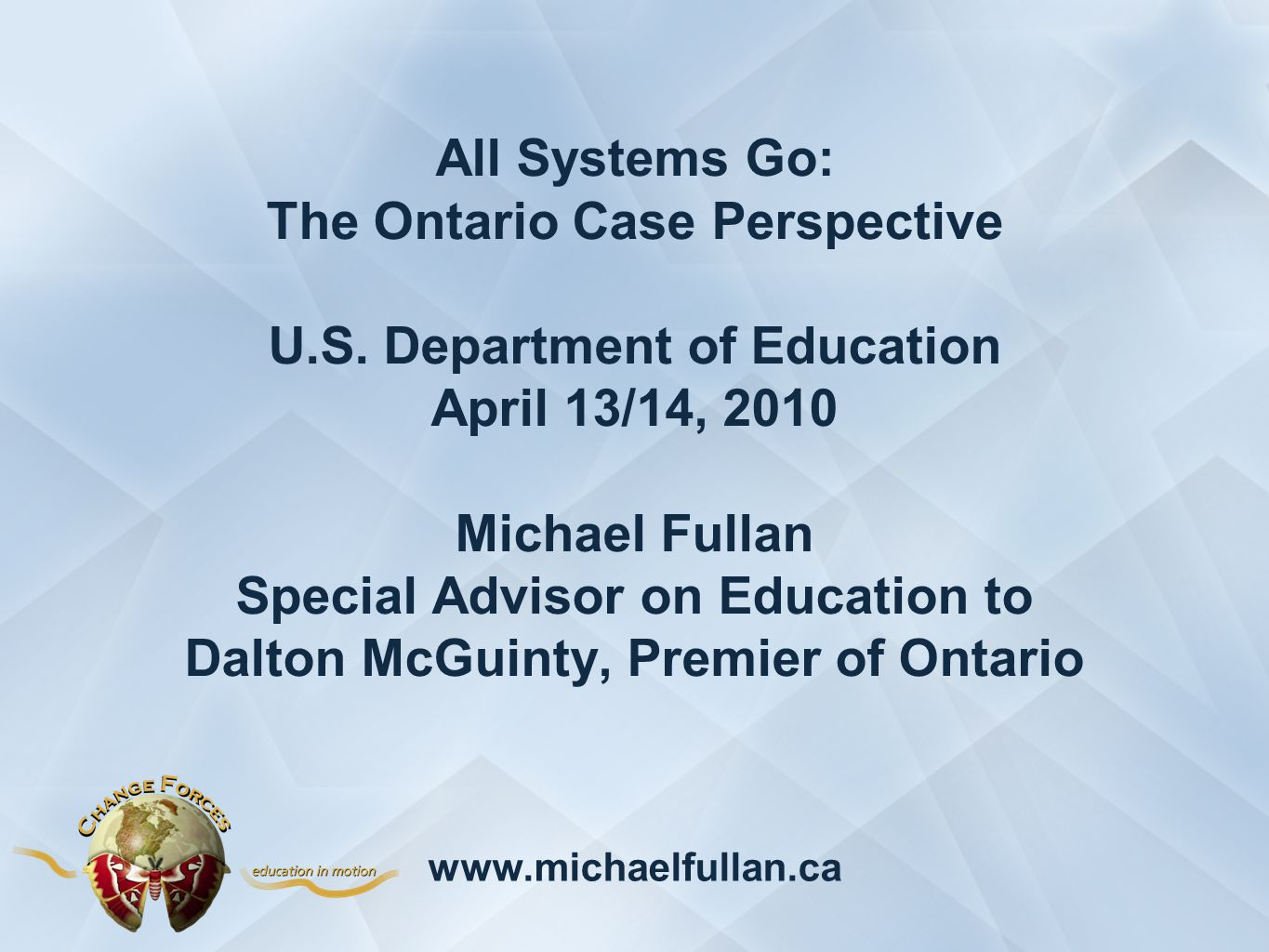 All Systems Go: The Ontario Case Perspective U.S.