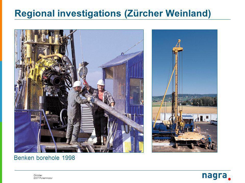 Oktober 2007/Folienmodul Benken borehole 1998 Regional investigations (Zürcher Weinland)