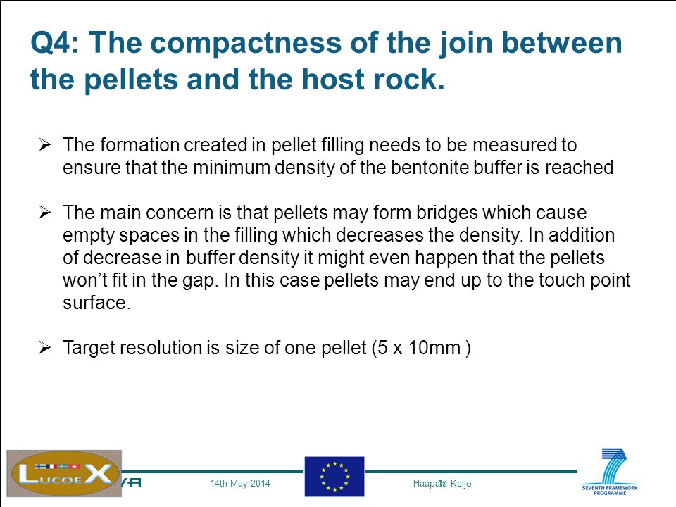 17 Q4: The compactness of the join between the pellets and the host rock.