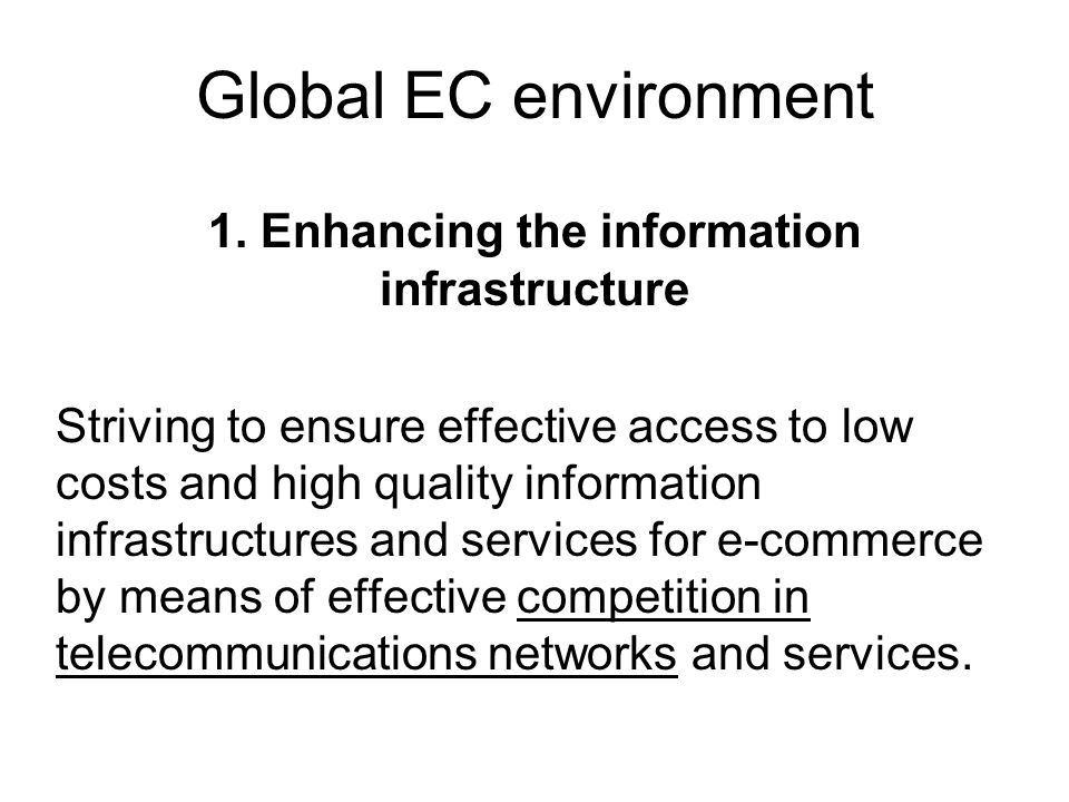 Global EC environment 1.