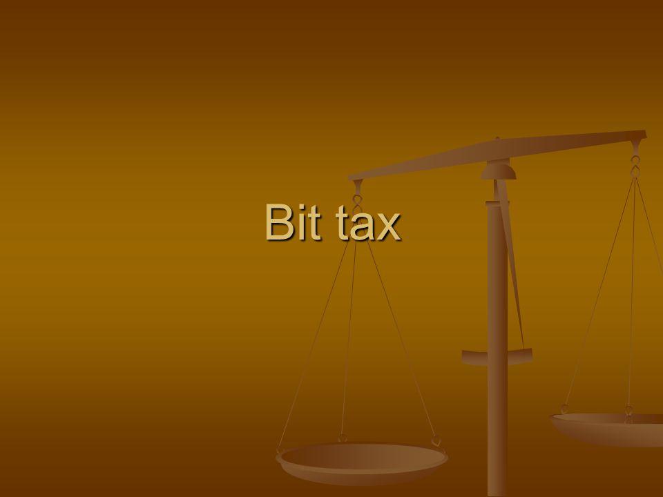Bit tax