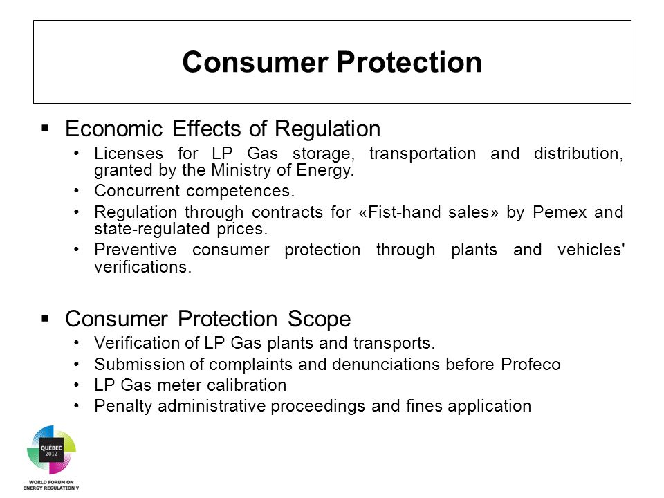 Consumer Protection  Economic Effects of Regulation Licenses for LP Gas storage, transportation and distribution, granted by the Ministry of Energy.