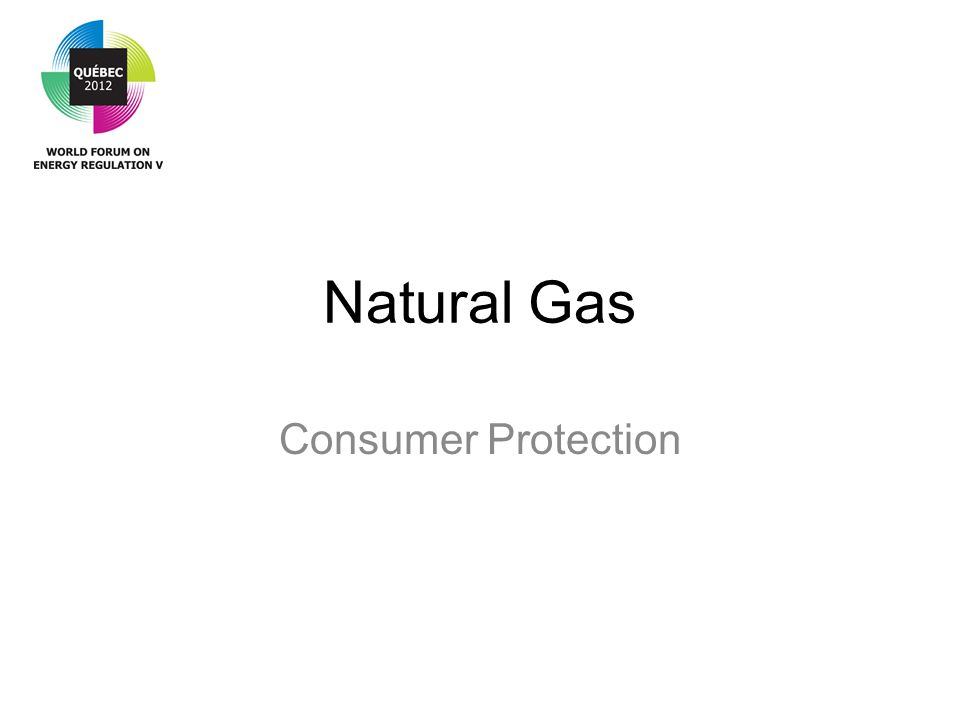 Natural Gas Consumer Protection