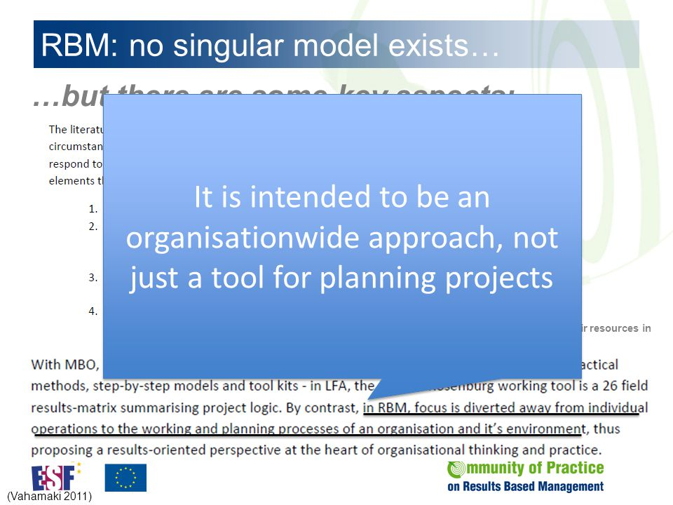 RBM: no singular model exists… …but there are some key aspects: This usually includes granting administrators the autonomy to use their resources in the most efficient and effective way.