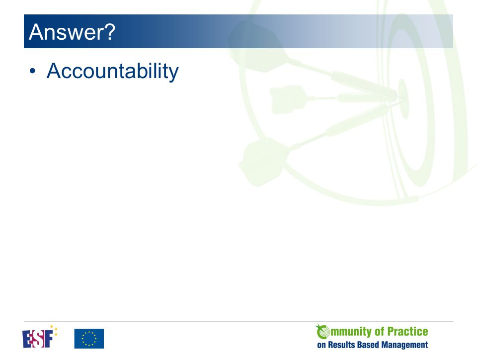 Answer? Accountability