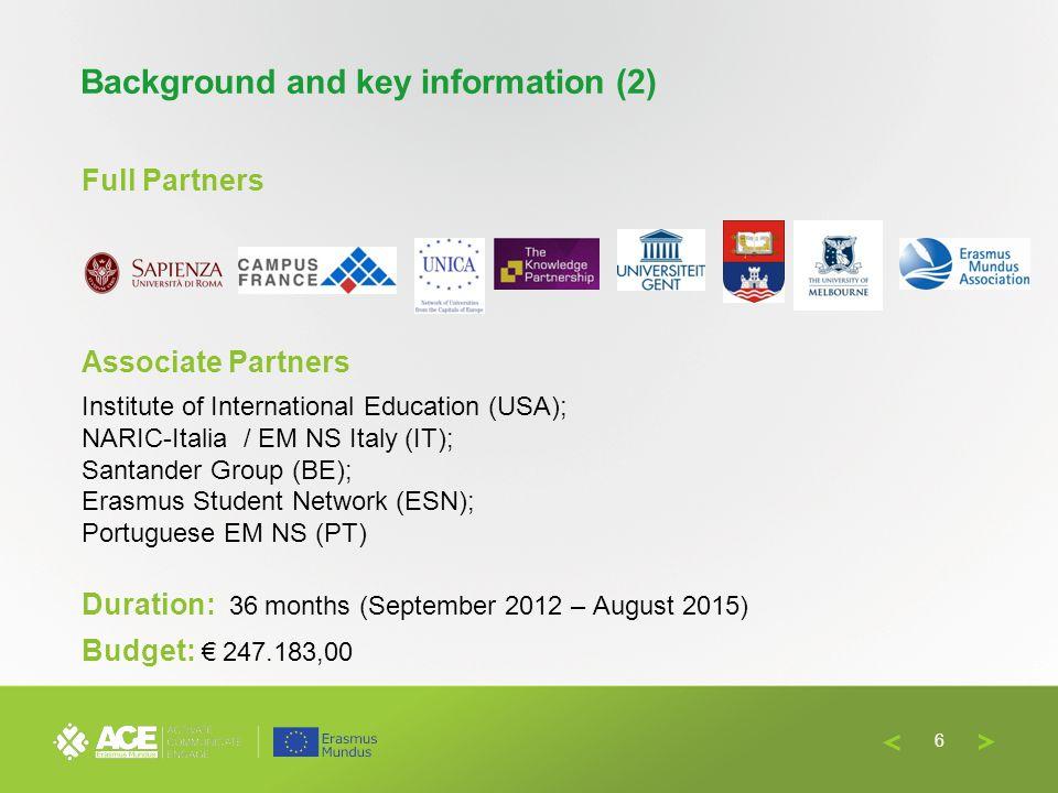  Needs analysis on EM awareness and promotion (including surveys)+ international benchmarking (USA – Australia)  EM Promotion Strategy for EU students  Short&long-term (EfA.