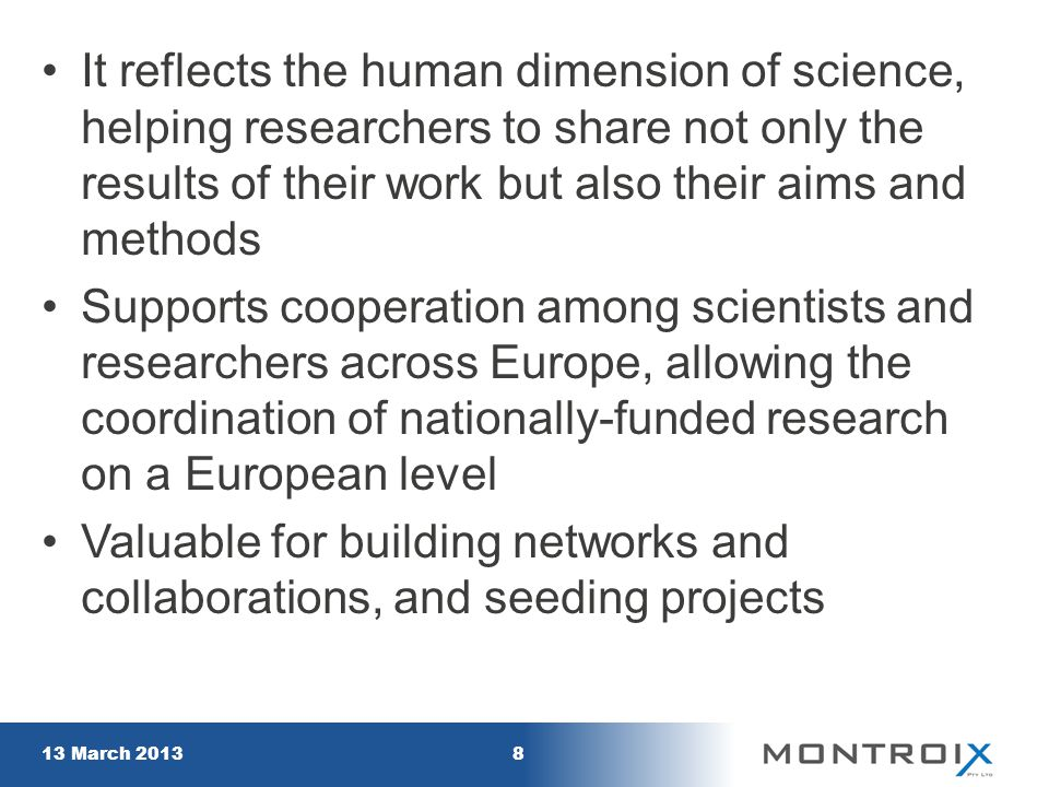 It reflects the human dimension of science, helping researchers to share not only the results of their work but also their aims and methods Supports c