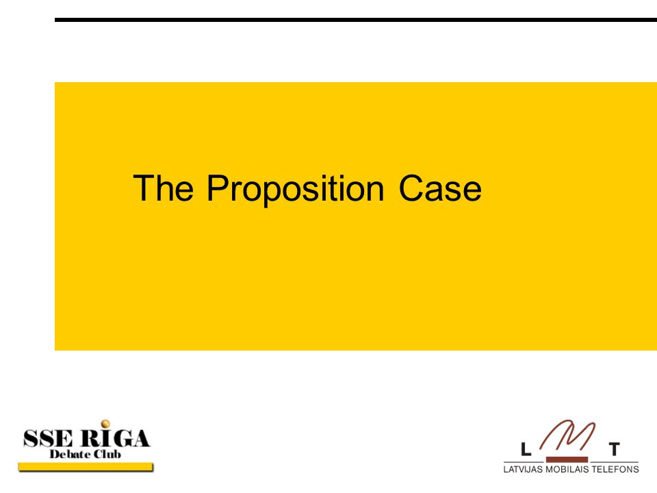 The Proposition Case