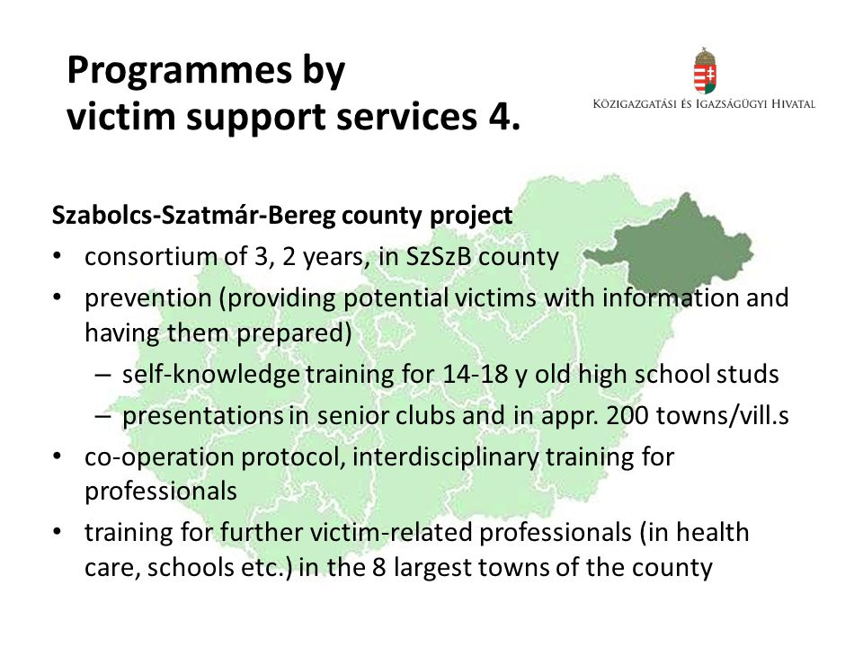 Programmes by victim support services 4.