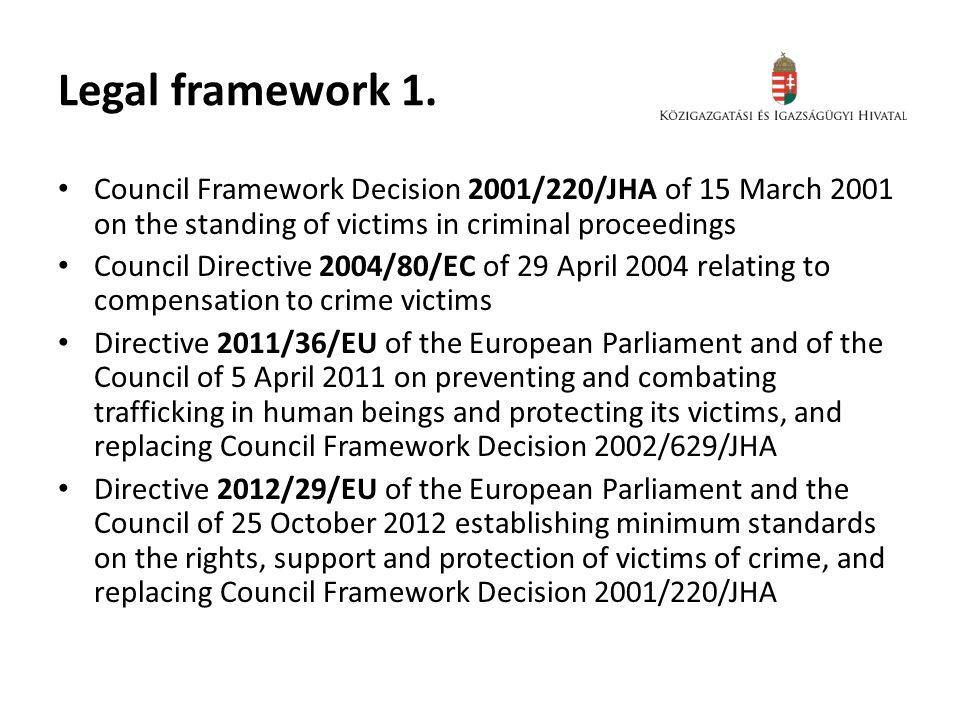 Legal framework 1.