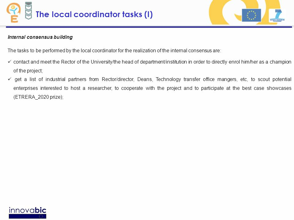 The local coordinator tasks (I) Internal consensus building The tasks to be performed by the local coordinator for the realization of the internal con