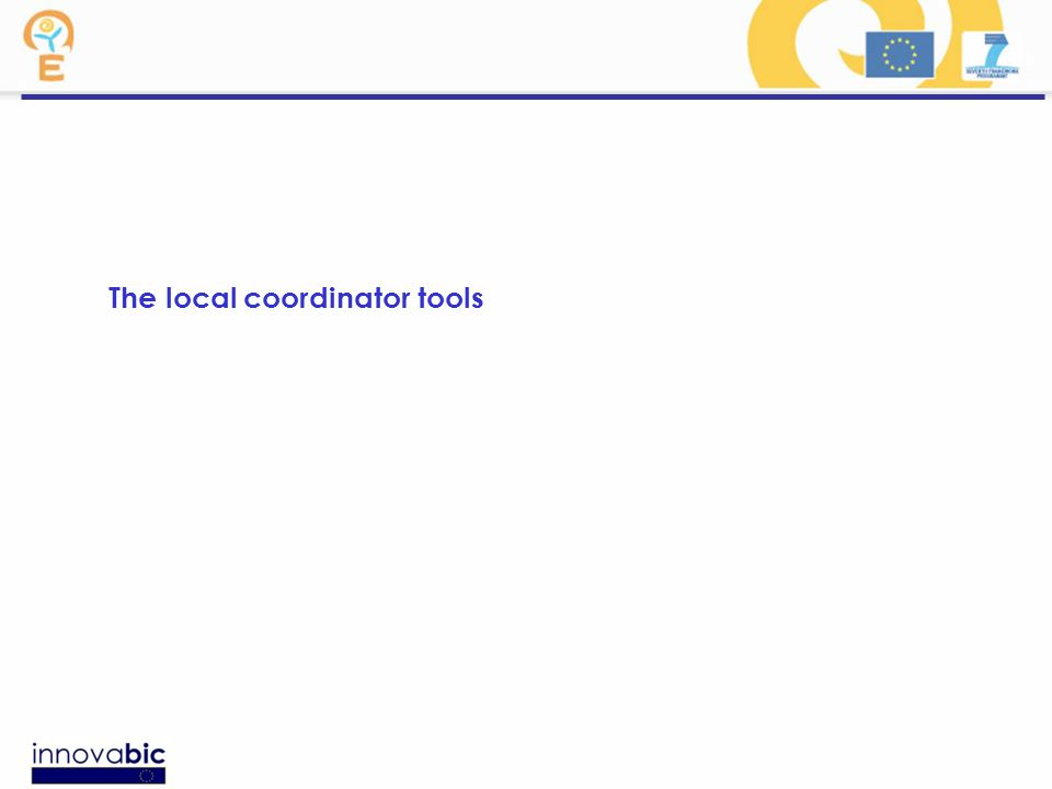 The local coordinator tools