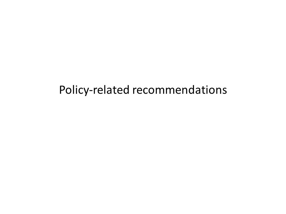 Policy-related recommendations