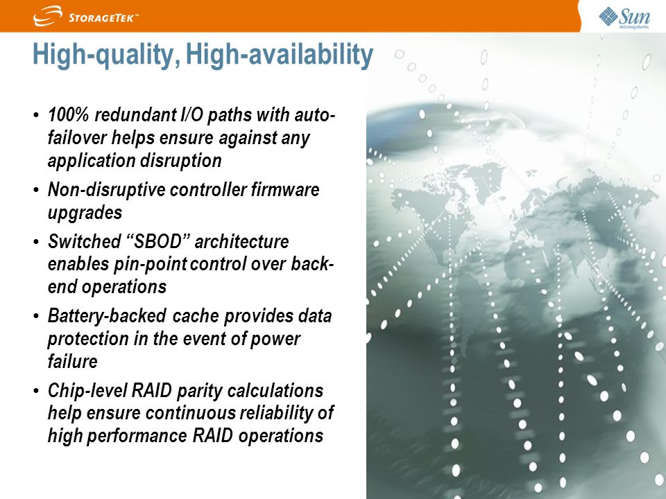 Page 17 100% redundant I/O paths with auto- failover helps ensure against any application disruption Non-disruptive controller firmware upgrades Switc