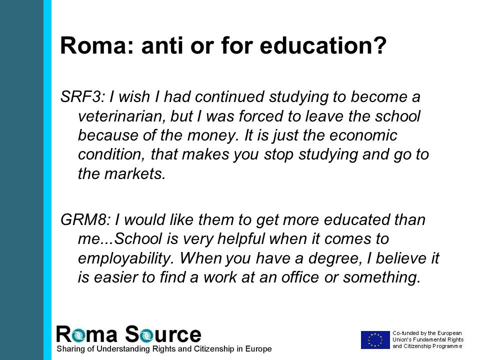 Roma: anti or for education.