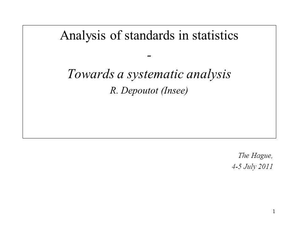1 Analysis of standards in statistics - Towards a systematic analysis R.
