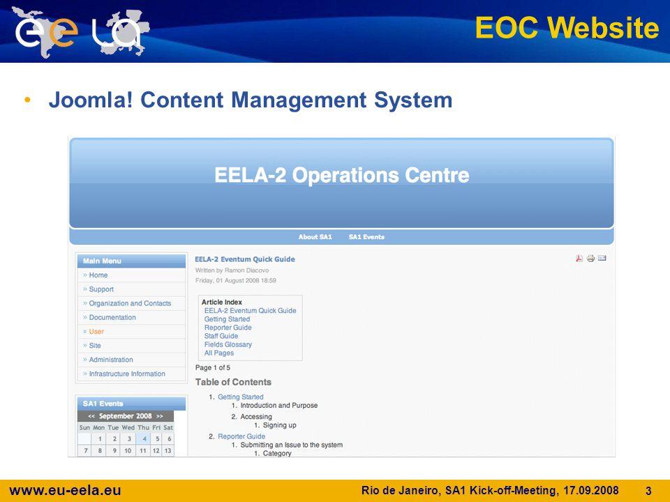 www.eu-eela.eu Rio de Janeiro, SA1 Kick-off-Meeting, 17.09.2008 3 EOC Website Joomla! Content Management System