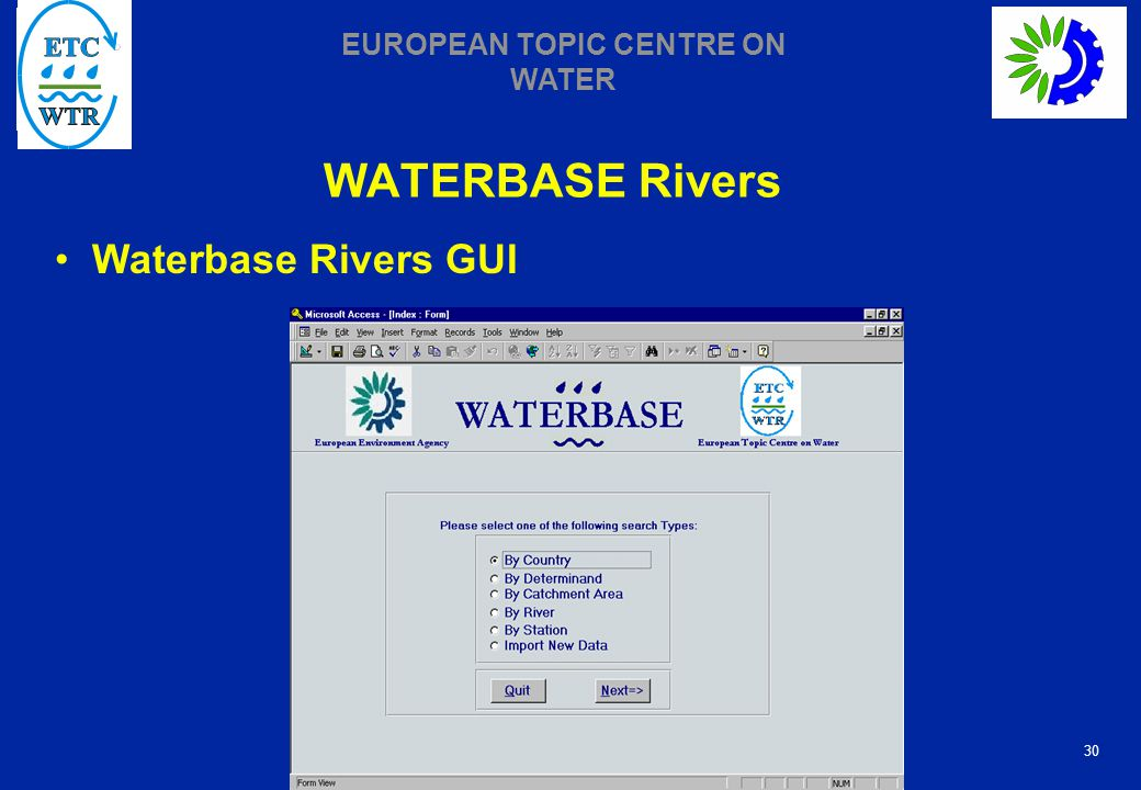 30 EUROPEAN TOPIC CENTRE ON WATER WATERBASE Rivers Waterbase Rivers GUI