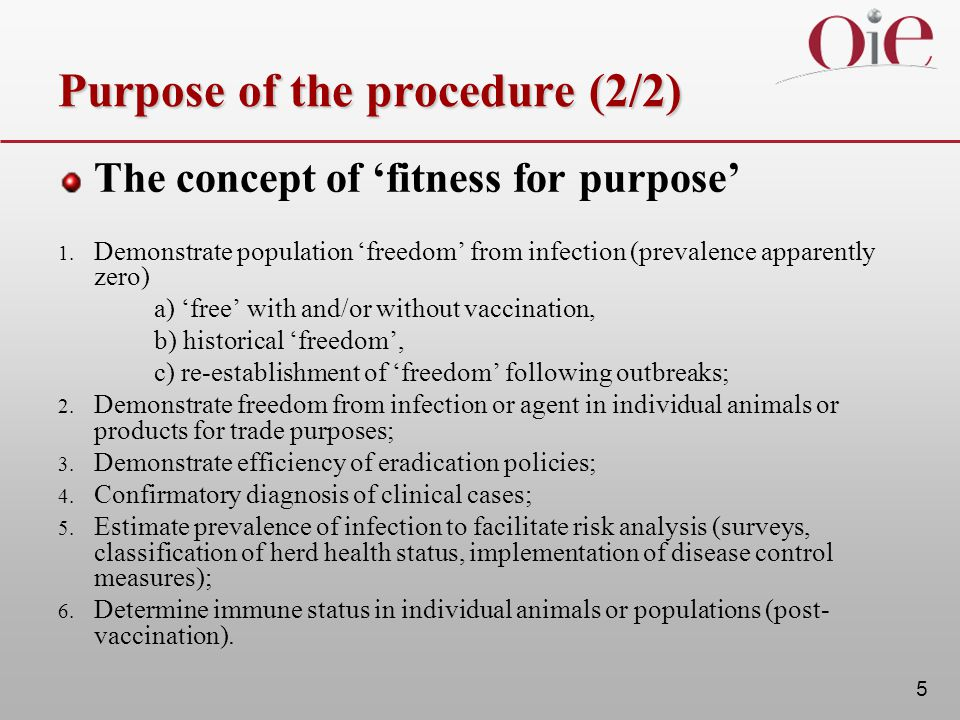 5 Purpose of the procedure (2/2) The concept of 'fitness for purpose' 1.