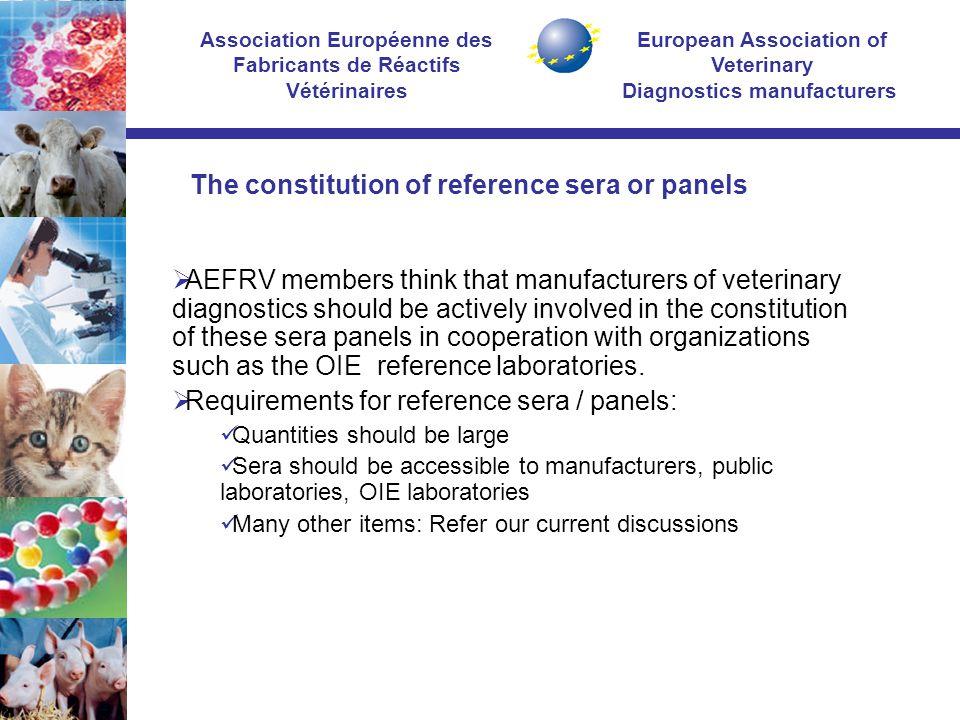 European Association of Veterinary Diagnostics manufacturers Association Européenne des Fabricants de Réactifs Vétérinaires  AEFRV members think that