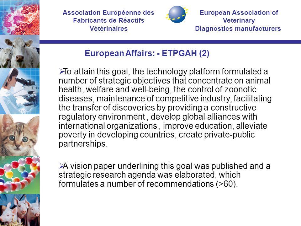 European Association of Veterinary Diagnostics manufacturers Association Européenne des Fabricants de Réactifs Vétérinaires  To attain this goal, the
