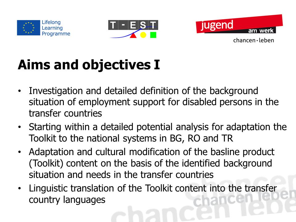 Aims and objectives I Investigation and detailed definition of the background situation of employment support for disabled persons in the transfer cou