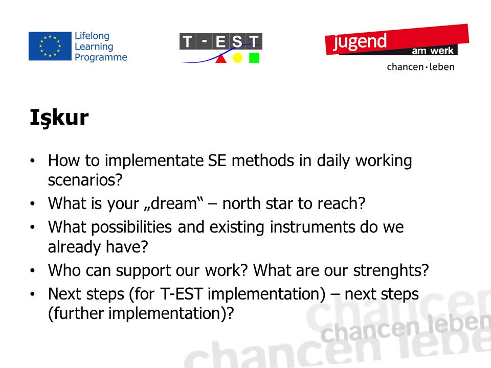 """Işkur How to implementate SE methods in daily working scenarios? What is your """"dream"""" – north star to reach? What possibilities and existing instrumen"""
