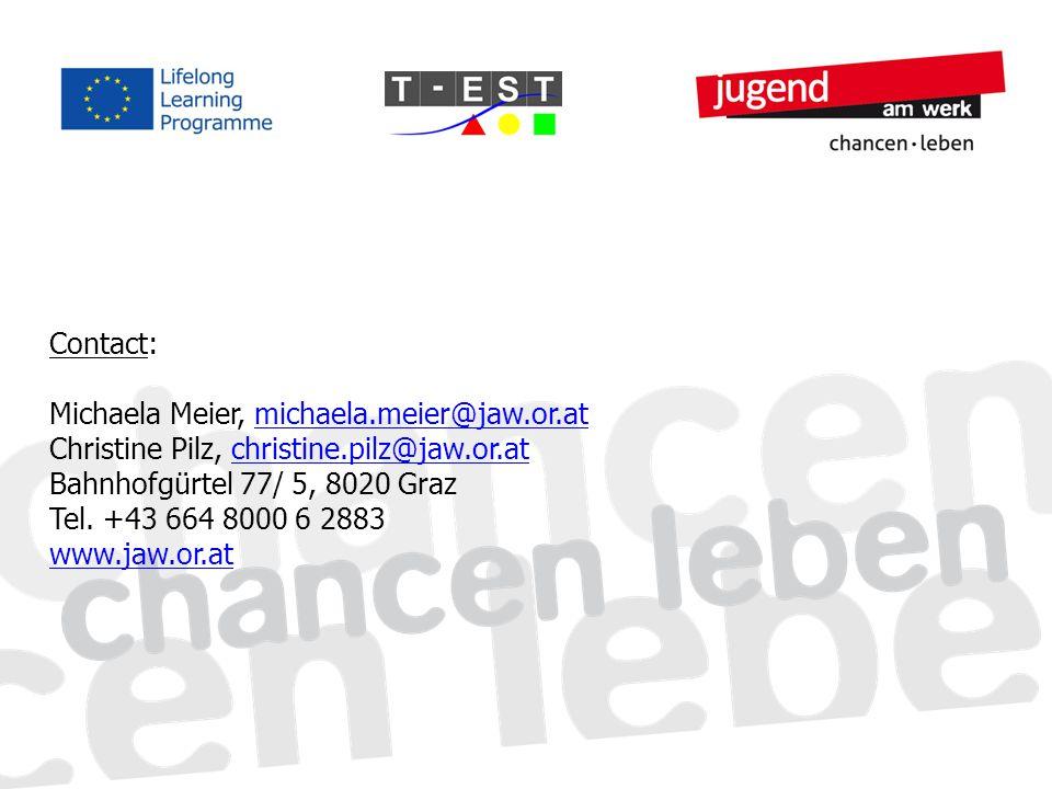 Contact: Michaela Meier, michaela.meier@jaw.or.at Christine Pilz, christine.pilz@jaw.or.at Bahnhofgürtel 77/ 5, 8020 Graz Tel. +43 664 8000 6 2883 www