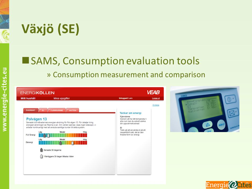 Växjö (SE) SAMS, Consumption evaluation tools »Consumption measurement and comparison