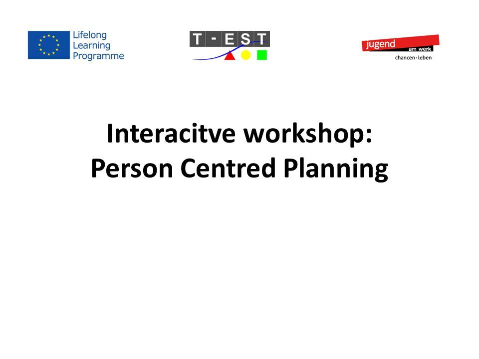 Interacitve workshop: Person Centred Planning