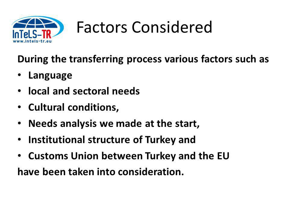 Project Outcome Foreign Trade Guide, E-book: A lot of localisation have occurred, Export Simulation Game-Turkish version of the game at InTeLS, Foreign Trade Training Animation: A new toll to back some parts of the e-book.