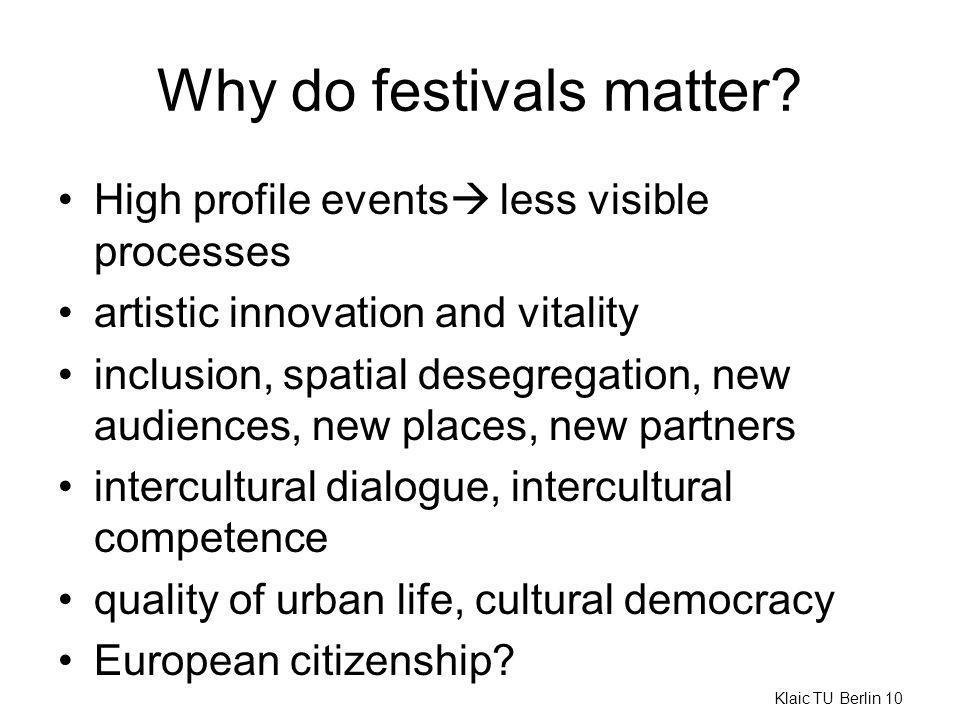 Why do festivals matter.
