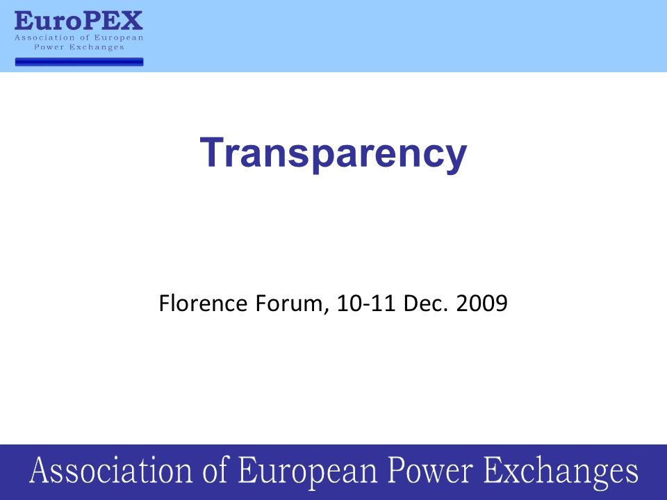 Transparency Florence Forum, 10-11 Dec. 2009