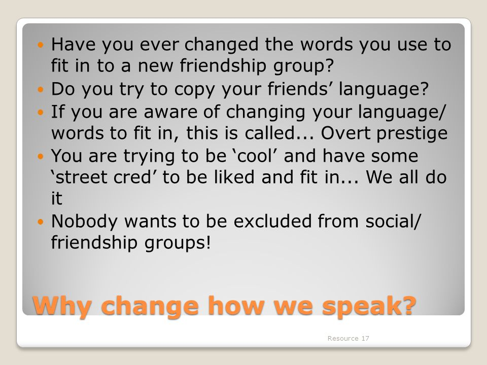 Why change how we speak.