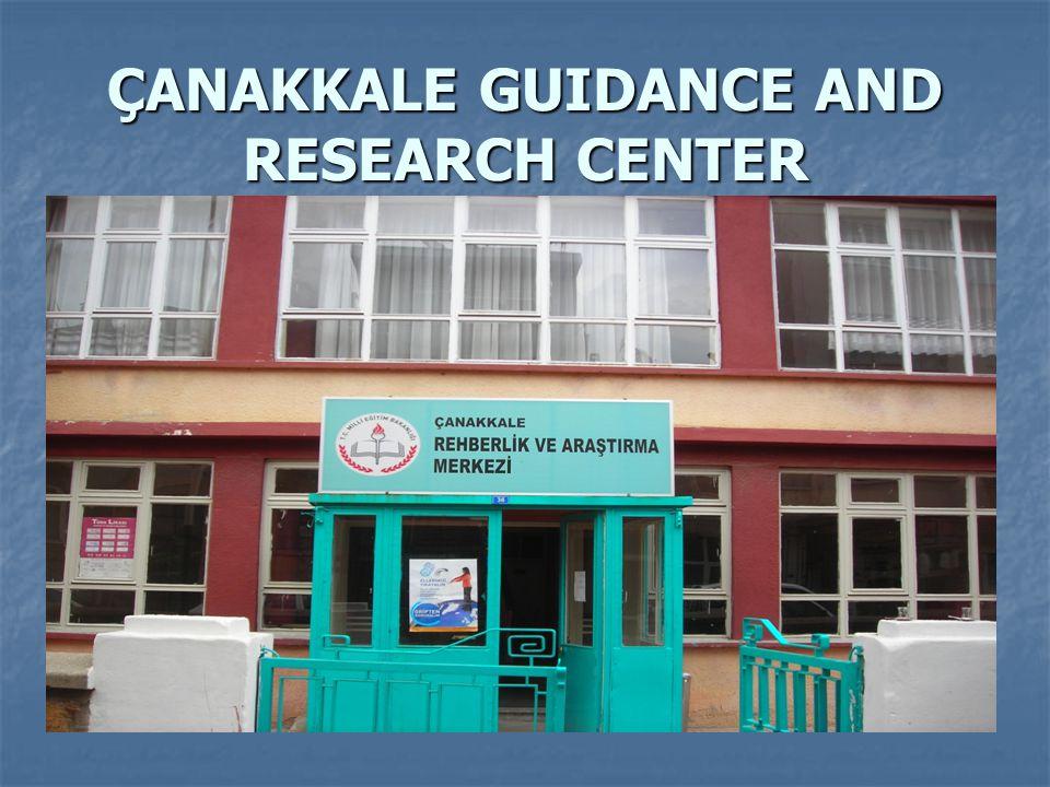 ÇANAKKALE GUIDANCE AND RESEARCH CENTER