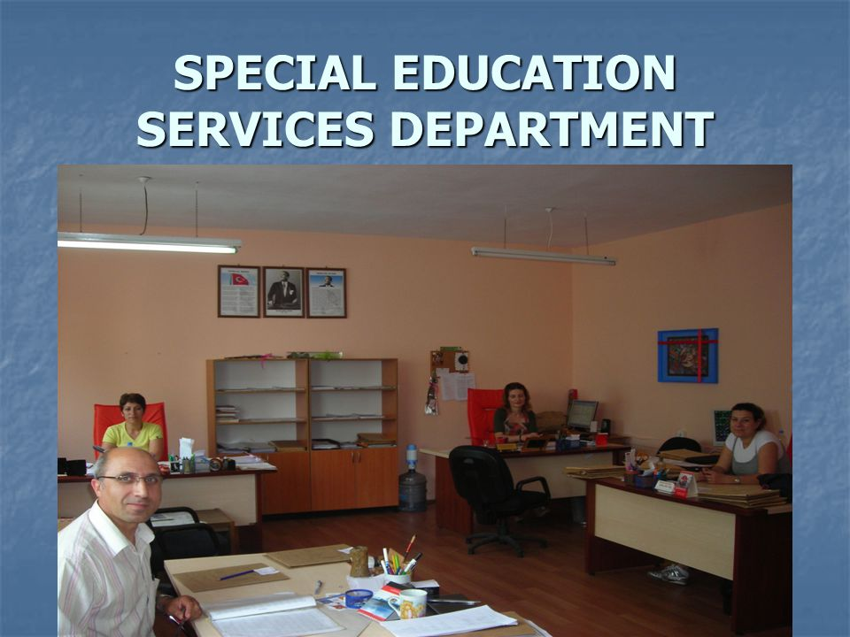 SPECIAL EDUCATION SERVICES DEPARTMENT
