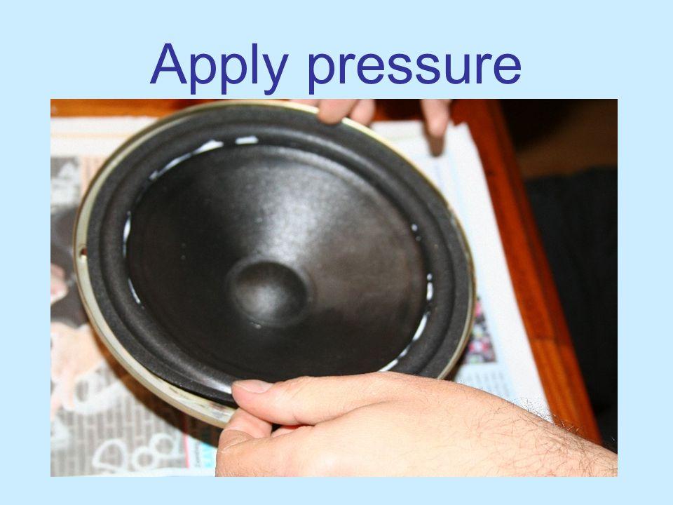© Good Hifi 2007 Apply pressure