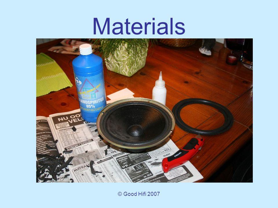 © Good Hifi 2007 Materials