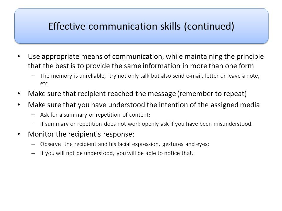 Use appropriate means of communication, while maintaining the principle that the best is to provide the same information in more than one form – The m